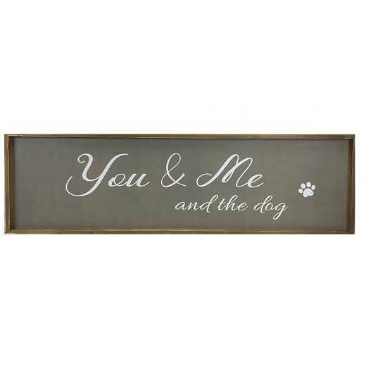 You and Me Dogs Sign