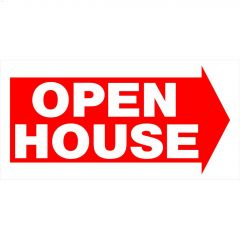 "12"" x 24"" White On Red Open House With Arrow Heavy Duty Sign"