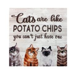 """12"""" x 12"""" Cats Like Chips Plaque"""