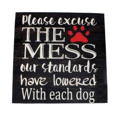 """16"""" x 16"""" Please Excuse This Mess Plaque"""