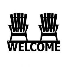Muskoka Chairs Welcome Sign