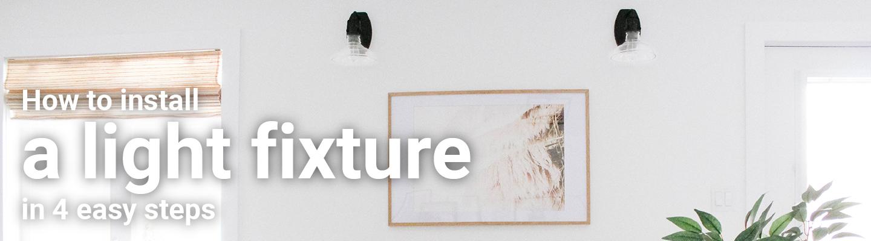 installing a light fixture banner