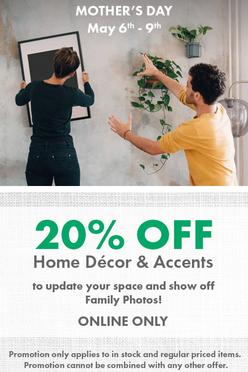 Save 20% Home Decor Accents