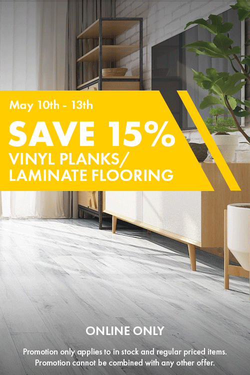 Save 15% Vinyl Planks/Laminate Flooring