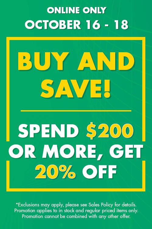 buy & save - spend $200 or more, get 20% off