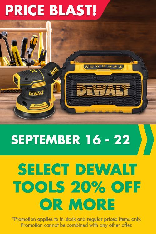 price blast - select dewalt tools 20% Off or more