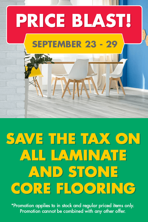 price blast! - save the tax on all laminate and stone core flooring